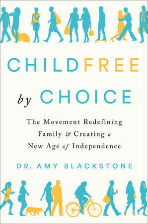 Amy Blackstone on Childfree Adults - Council on Contemporary