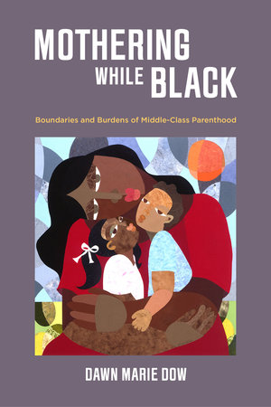 Mothering While Black