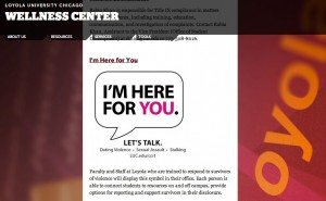 """I'm Here for You"" at Loyola University Chicago offers support to victims of dating violence, sexual assault, and stalking."