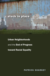 Patrick Sharkey's 2013 book traces generational reproduction of wealth and poverty.