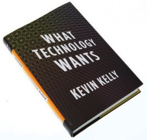 Kevin Kelly's what technology wants