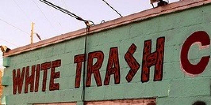 White trailer trash girl phrase