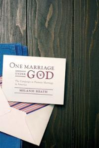 one-marriage-under-god-campaign-promote-in-melanie-heath-paperback-cover-art
