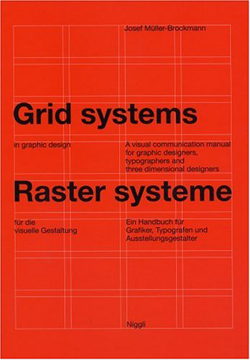 Grid Systems in Graphic Design - Josef Muller-Brockmann