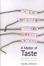 A Matter of Taste - Stanley Lieberson
