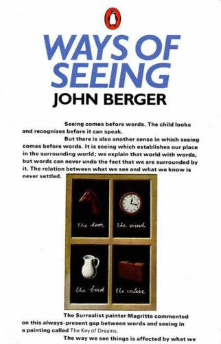 "cover image of ""Ways of Seeing"" by John Berger"