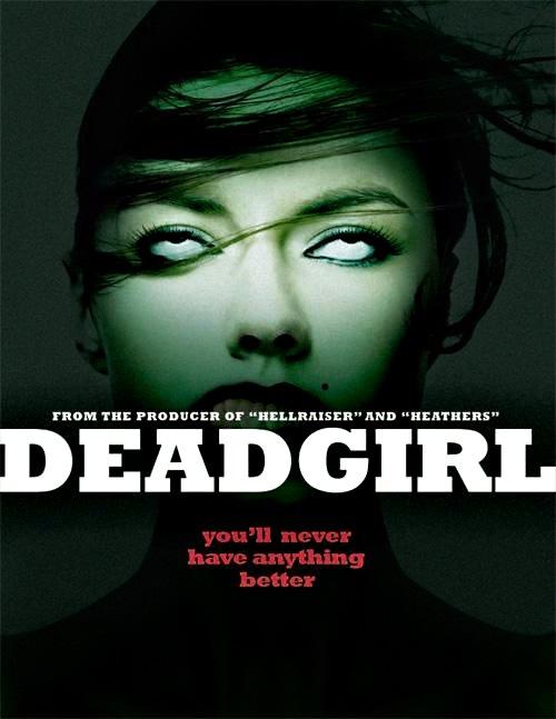 Deadgirl (2008) Deadgirl