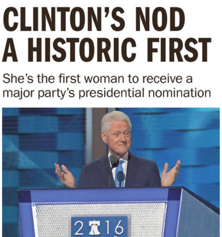 Why Bill Was the Face of Hillary's Historic Nomination