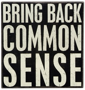 Bring Back Common Sense