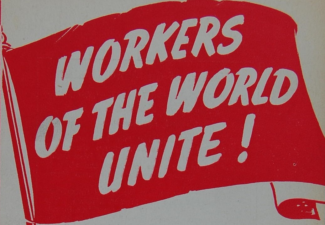 Image result for workers of the world unite