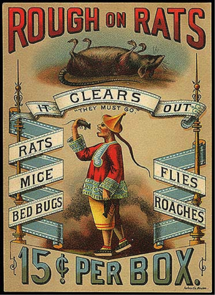 "An advertisement for ""Rough on Rats"" rat poison. On the flyer there is an image of a stereotypically drawn ""china man"" eating a rat."